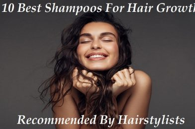 Best Shampoos For Hair Growth- According To Hairstylists