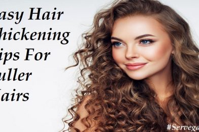 How To Get Thicker & Fuller Hair Fast: 2020 Easy Hair Thickening Tips