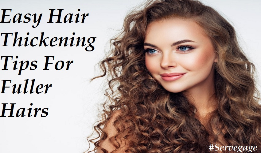 Hair thickening Tips